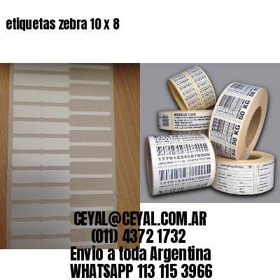 etiquetas zebra 10 x 8
