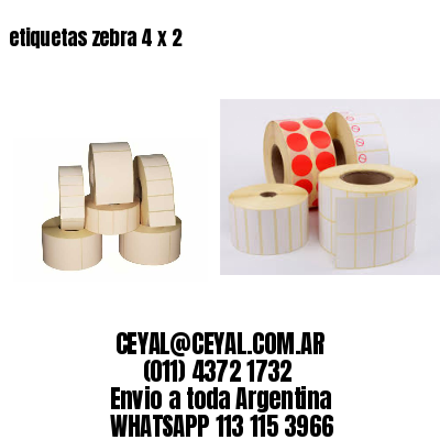 etiquetas zebra 4 x 2