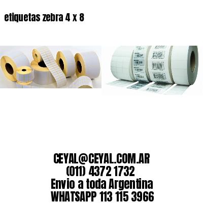 etiquetas zebra 4 x 8