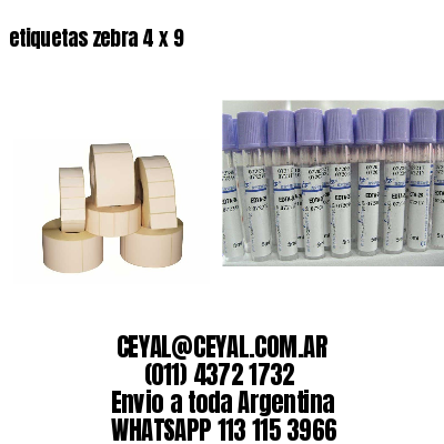 etiquetas zebra 4 x 9