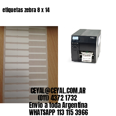 etiquetas zebra 8 x 14