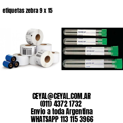 etiquetas zebra 9 x 15