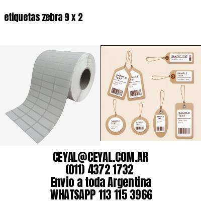 etiquetas zebra 9 x 2
