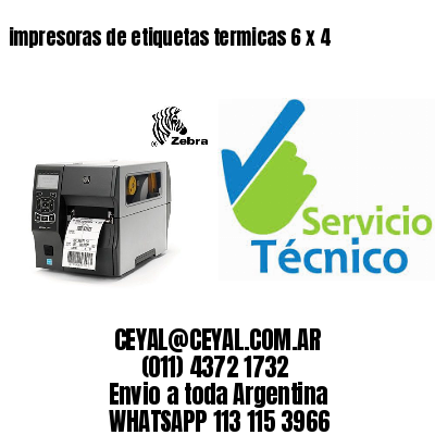 impresoras de etiquetas termicas 6 x 4