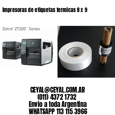 impresoras de etiquetas termicas 8 x 9