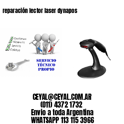reparación lector laser dynapos
