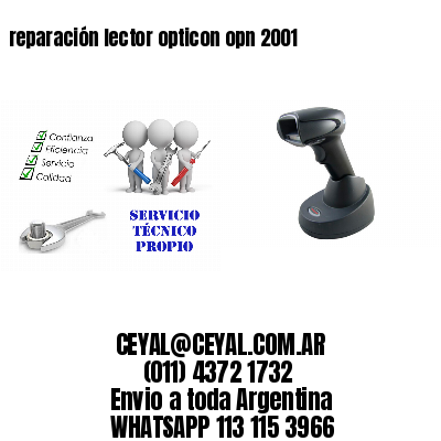 reparación lector opticon opn 2001