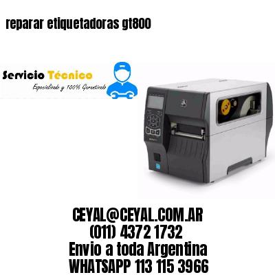 reparar etiquetadoras gt800