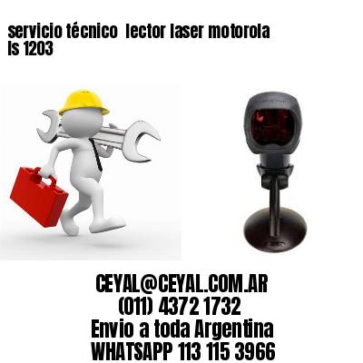 servicio técnico  lector laser motorola ls 1203