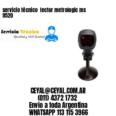 servicio técnico  lector metrologic ms 9520