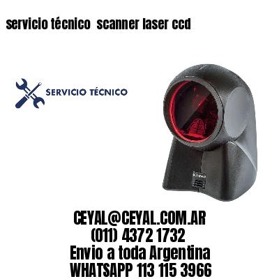 servicio técnico  scanner laser ccd