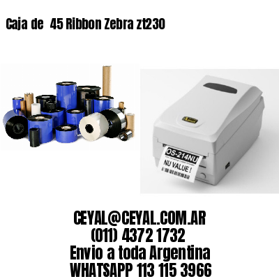 Caja de  45 Ribbon Zebra zt230