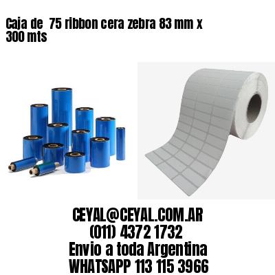 Caja de  75 ribbon cera zebra 83 mm x 300 mts
