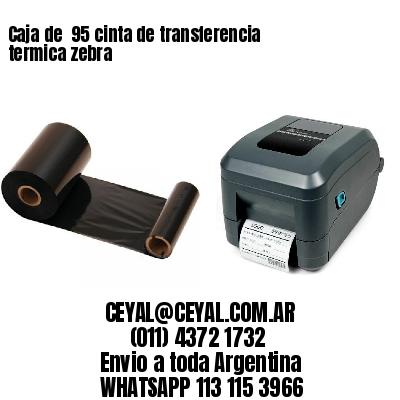 Caja de  95 cinta de transferencia termica zebra
