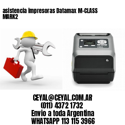 asistencia impresoras Datamax M-CLASS MARK2