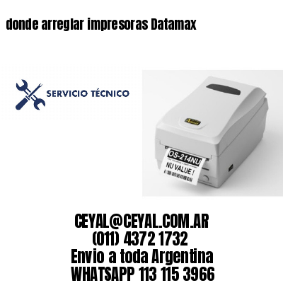 donde arreglar impresoras Datamax
