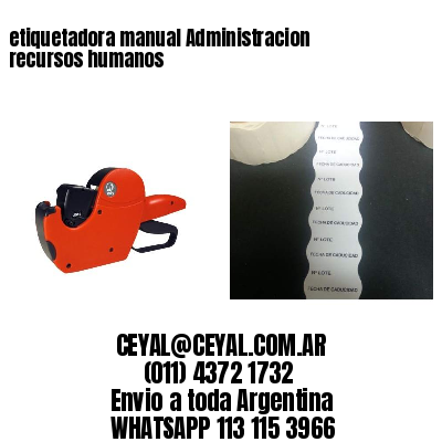 etiquetadora manual Administracion recursos humanos