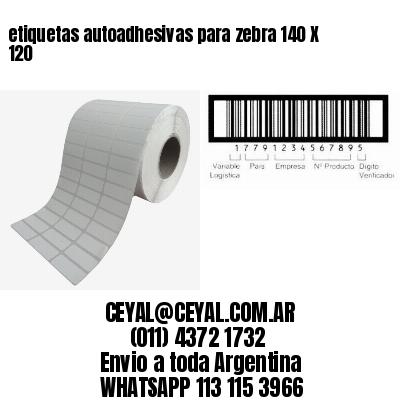 etiquetas autoadhesivas para zebra 140 X 120