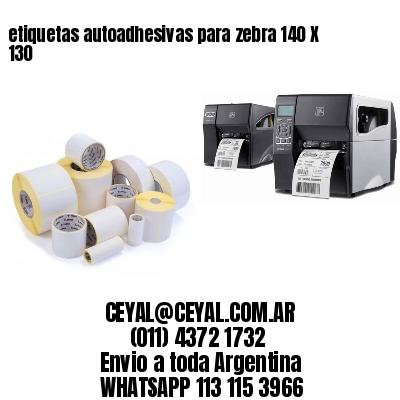 etiquetas autoadhesivas para zebra 140 X 130