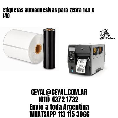 etiquetas autoadhesivas para zebra 140 X 140