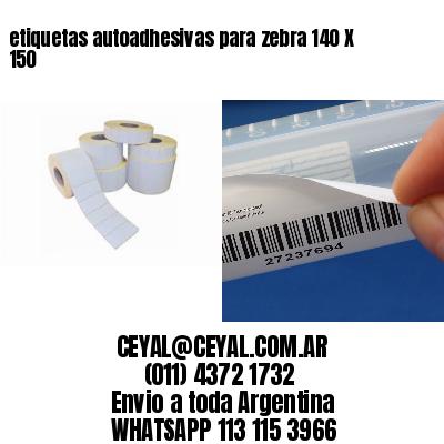etiquetas autoadhesivas para zebra 140 X 150