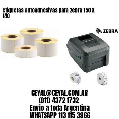 etiquetas autoadhesivas para zebra 150 X 140
