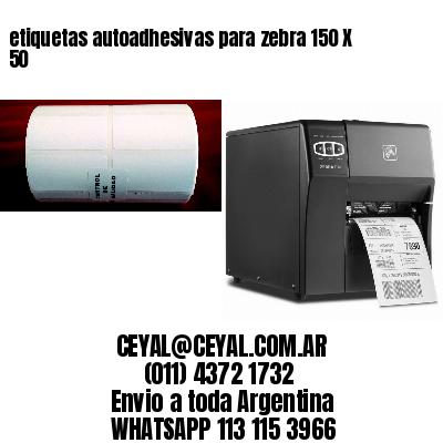 etiquetas autoadhesivas para zebra 150 X 50