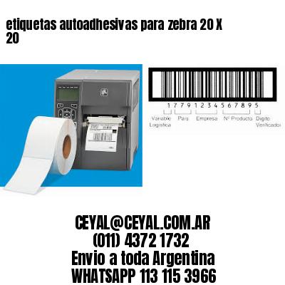 etiquetas autoadhesivas para zebra 20 X 20