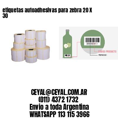 etiquetas autoadhesivas para zebra 20 X 30