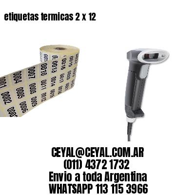 etiquetas termicas 2 x 12
