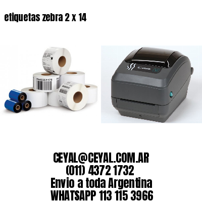 etiquetas zebra 2 x 14