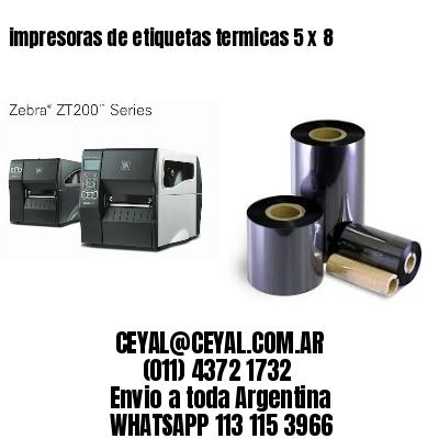 impresoras de etiquetas termicas 5 x 8