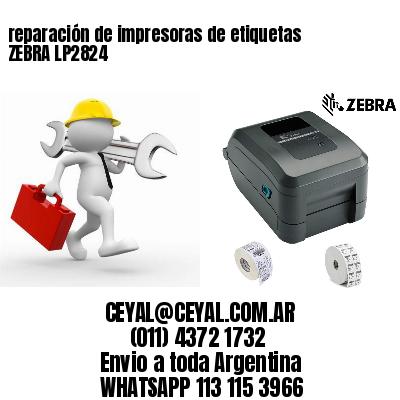 reparación de impresoras de etiquetas ZEBRA LP2824