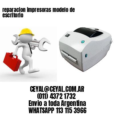 reparacion impresoras modelo de escritorio