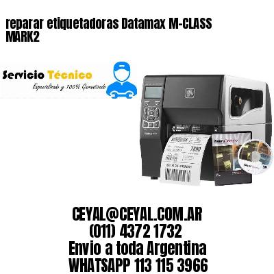 reparar etiquetadoras Datamax M-CLASS MARK2