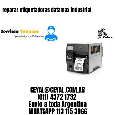 reparar etiquetadoras datamax industrial