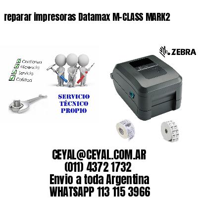 reparar impresoras Datamax M-CLASS MARK2