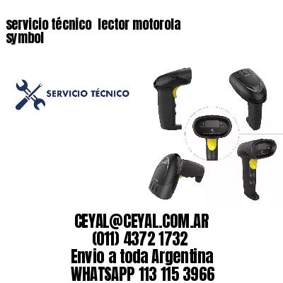servicio técnico  lector motorola symbol