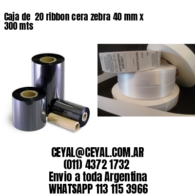 Caja de  20 ribbon cera zebra 40 mm x 300 mts