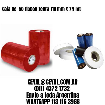 Caja de  50 ribbon zebra 110 mm x 74 mt