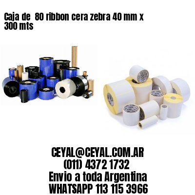 Caja de  80 ribbon cera zebra 40 mm x 300 mts