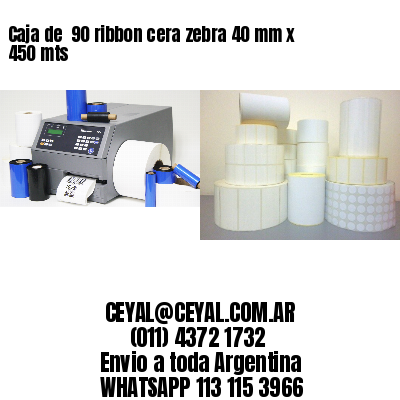 Caja de  90 ribbon cera zebra 40 mm x 450 mts
