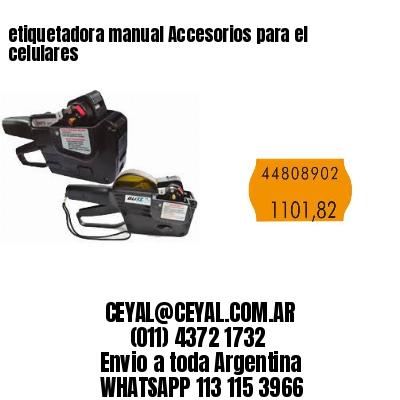 etiquetadora manual Accesorios para el celulares