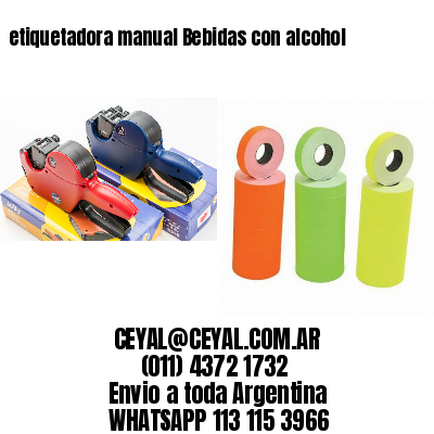 etiquetadora manual Bebidas con alcohol