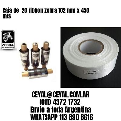 Caja de  20 ribbon zebra 102 mm x 450 mts