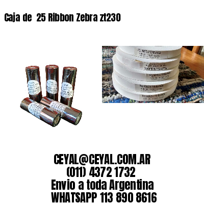 Caja de  25 Ribbon Zebra zt230