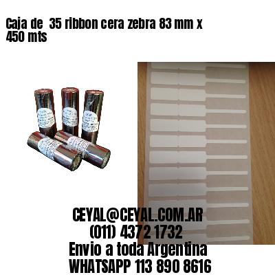 Caja de  35 ribbon cera zebra 83 mm x 450 mts