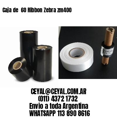 Caja de  60 Ribbon Zebra zm400