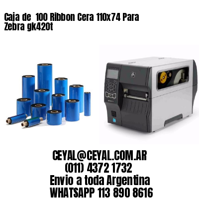Caja de  100 Ribbon Cera 110x74 Para Zebra gk420t