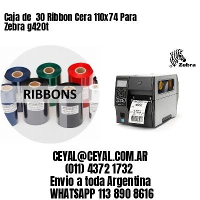 Caja de  30 Ribbon Cera 110x74 Para Zebra g420t